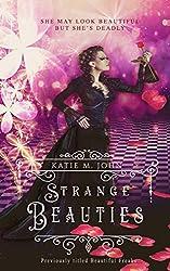 Strange Beauties: An enchanting darkling fairy tale
