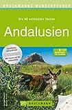 Wanderführer Andalusien: Die 40 schönsten Touren zum Wandern an Südspaniens Costa del Sol, rund um Malaga, Pata Negra, Donana, Cordoba und Cabo de ... zum Download (Bruckmanns Wanderführer) von Michael Ahrens (17. Juli 2012) Broschiert