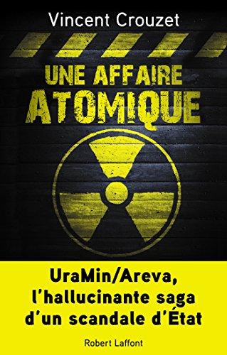 Une affaire atomique (French Edition)