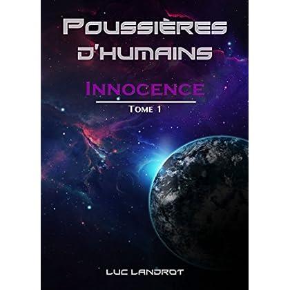Innocence: Tome 1 (Poussières d'Humains)