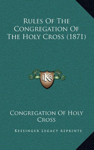 Rules of the Congregation of the Holy Cross (1871)