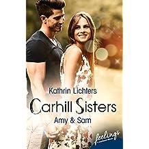 Carhill Sisters - Amy & Sam: Roman