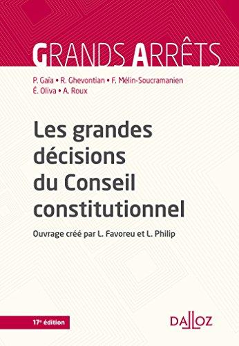 Les grandes dcisions du Conseil constitutionnel - 17e d.