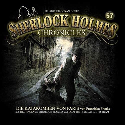 Preisvergleich Produktbild Sherlock Holmes Chronicles 57- Die Katakomben von Paris