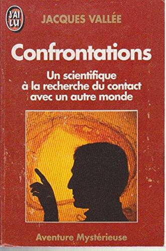 Confrontations : Un scientifique à la recherche d'un autre monde