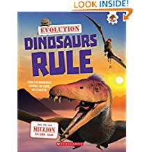 Evolution: Dinosaurs Rule