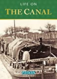 Life on the Canal (Pitkin Guide)