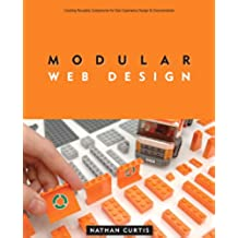 Modular Web Design: Creating Reusable Components for User Experience Design and Documentation (Voices That Matter) (English Edition)