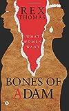 Bones of Adam: What Women Want