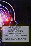 Artificial Neural Networks: Applications in Financial Forecasting