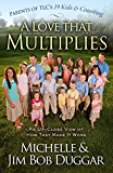 A Love That Multiplies: An Up-Close View of How They Make it Work (English Edition)