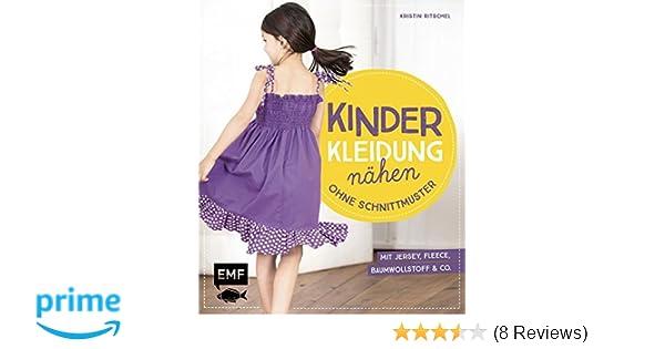 Kinderkleidung nähen ohne Schnittmuster: Kurze und lange Hosen, Tops ...