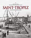 Saint-Tropez à travers la carte postale ancienne