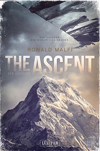 THE ASCENT - DER AUFSTIEG: Roman Ascent