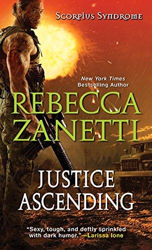 Justice Ascending (The Scorpius Syndrome Book 3) (English Edition) por Rebecca Zanetti