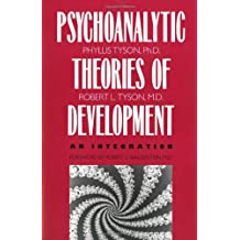 The Psychoanalytic Theories of Development: An Integration