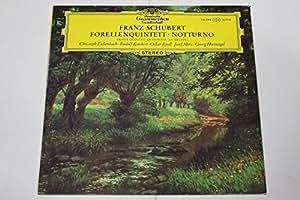 Schubert: Forellen-Quintett A-dur D. 667 (op. 114) / Trout Quintett & Notturno [Vinyl LP record] [Schallplatte]