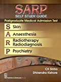 SARP Self Study Guide Postgraduate Medical Admission Test : Skin Anaesthesia Radiotherapy Radiodiagnosis and Psychiatry