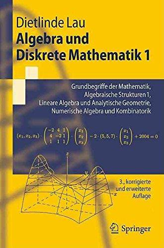 [(Algebra Und Diskrete Mathematik 1)] [By (author) Dietlinde Lau] published on (September, 2011)