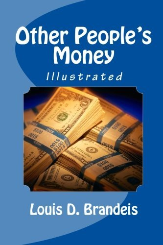 Other People's Money (Illustrated) by Louis D. Brandeis (2011-01-20)