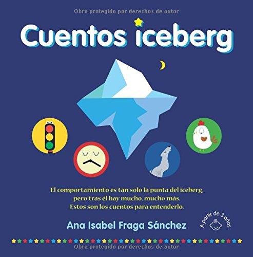 CUENTOS ICEBERG por ANA ISABEL FRAGA SÁNCHEZ
