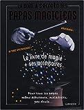 La boîte à secrets des papas magiciens