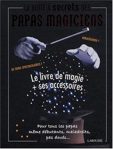 la-bote--secrets-des-papas-magiciens