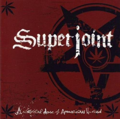 Lethal Dose Of American Hatred by Superjoint Ritual (2003-07-21)