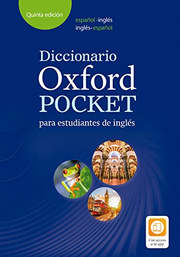 Spanish: Diccionario Oxford Pocket estudiantes inglés