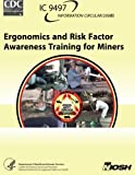Ergonomics and Risk Factor Awareness Training for Miners