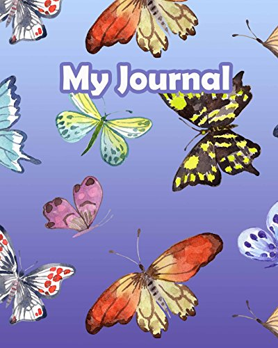 My Journal: 8 x 10 Lined Butterfly Journal