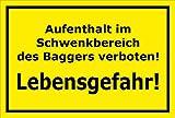 Schild Aufenthalt im Schwenkbereich des Baggers verboten – Lebensgefahr – 15x20cm, 30x20cm und 45x30cm – Bohrlöcher Aufkleber Hartschaum Aluverbund -S00151C