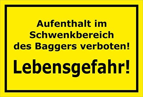 Schild Aufenthalt im Schwenkbereich des Baggers verboten - Lebensgefahr - 15x20cm, 30x20cm und 45x30cm - Bohrlöcher Aufkleber Hartschaum Aluverbund -S00151C