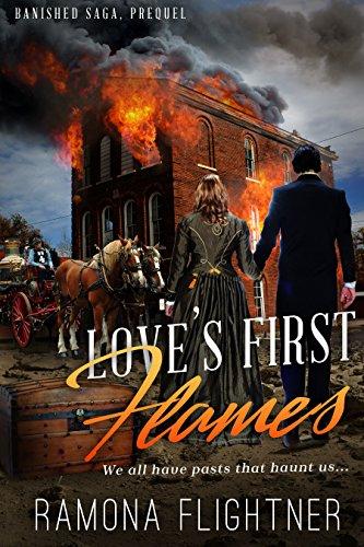 Love's First Flames (Banished Saga, 0.5): Banished Saga, Prequel