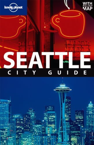 Lonely Planet Seattle (City Travel Guide) by Becky Ohlsen (2011-03-01)
