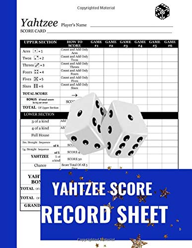 Yahtzee Score Record Sheet: A Cute Blue Large Score Card Pads, Log Book Keeper, Tracker, Of Yahtzee Game Set Dice Thrown; With 100 Pages To  Write In ... and Management For Kids And Adults