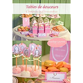 Tables de douceurs - Décorations et gourmandises