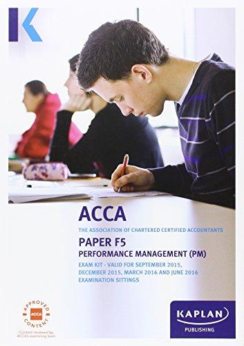 F5 Performance Management - Exam Kit (Acca Exam Kits)