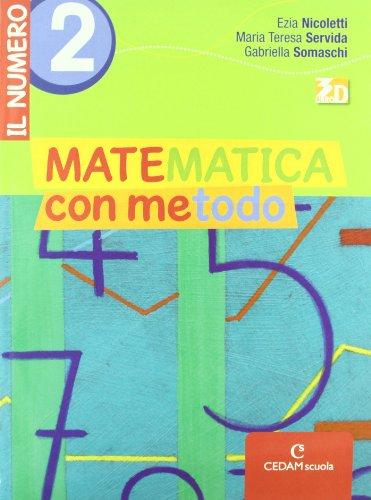 Matematica con metodo. Il numero. Per la Scuola media. Con espansione online: MAT.METODO NUM.2+INV