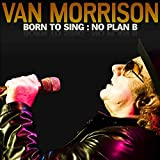 Born To Sing: No Plan B
