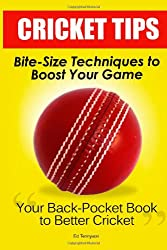 Cricket Tips: Bite-Size Techniques To Boost Your Game
