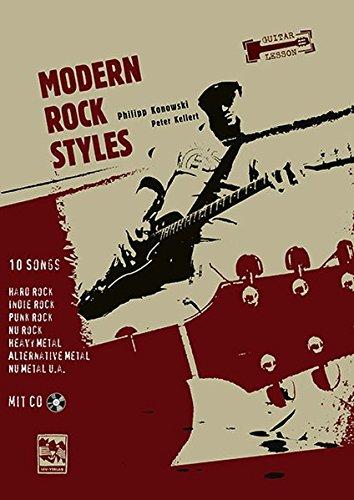 Modern Rock Styles: 10 Songs Hard Rock, Indie Rock, Punk Rock, Nu Rock, Heavy Metal, Alternative Metal, Nu Metal u.a. Mit MP3 CD