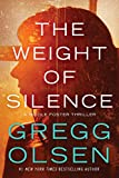 The Weight of Silence (Nicole Foster Book 2) by Gregg Olsen