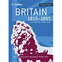 Flagship History – Britain 1815–1895: and Ireland 1798–1922