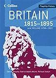Flagship History – Britain 1815–1895: and Ireland 1798–1922