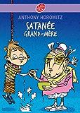 Satanée Grand-mère ! (Fictions t. 522)