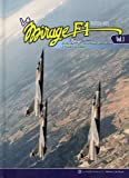 Le MIRAGE F.1 - Vol.01