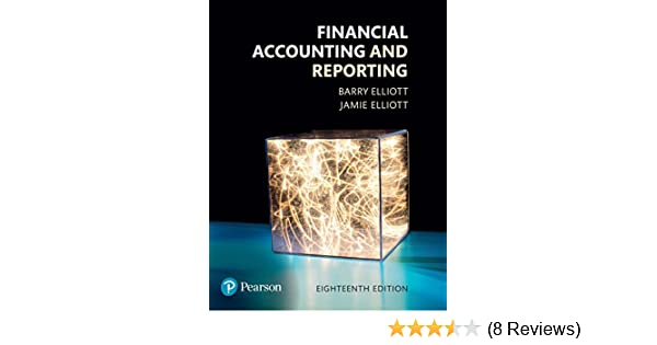 Financial accounting and reporting 18th edition ebook barry elliott financial accounting and reporting 18th edition ebook barry elliott amazon kindle store fandeluxe Choice Image