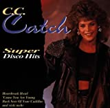 Songtexte von C.C.Catch - Super Disco Hits