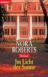 Im Licht der Sonne: Roman von Roberts. Nora (2003) Taschenbuch